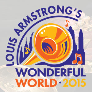 Louis Armstrong Wonderful World 2015