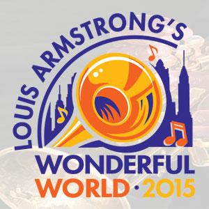 Louis Armstrong Wonderful World 2015